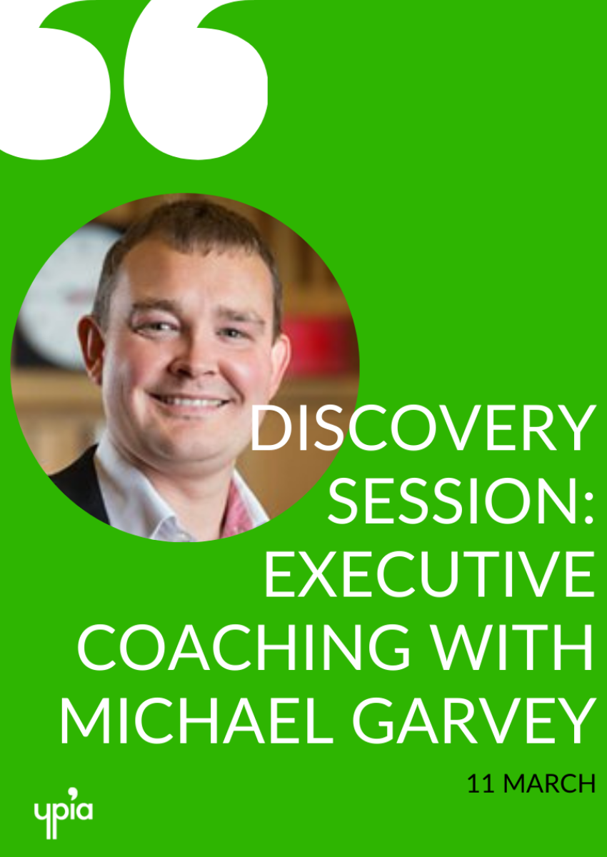 Discovery Session: Executive Coaching with Michael Garvey - YPIA Event
