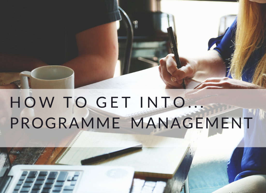 how to get into    programme management