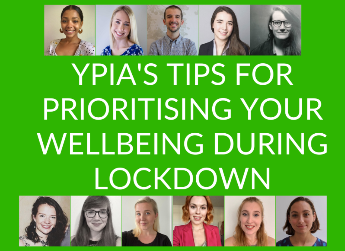 YPIA's tips for prioritising your wellbeing during lockdown - YPIA Blog